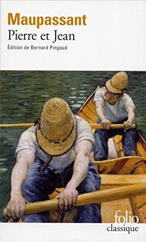 Pierre Et Jean (En Francais/In French) par Guy de Maupassant
