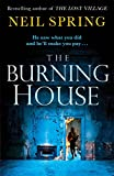 The Burning House: A Shocking Thriller Based on a True Story!
