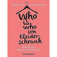 Who is who im Kleiderschrank: Das kleine Fashion-Wörterbuch