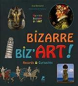 Bizarre, Biz'Art ! Records & Curiosités