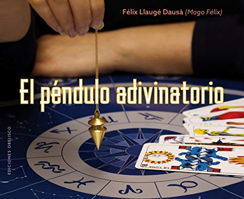 El Péndulo adivinatorio (MAGIA Y OCULTISMO)