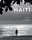 Haïti, en lettres et en images