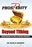Prosperity Beyond Tithing: Understanding the Laws of Natural Prosperity