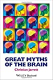 Great Myths of the Brain (Great Myths of Psychology) by Jarrett, Christian (October 17, 2014) Paperback
