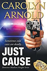 Just Cause (Detective Madison Knight Series Book 5) (English Edition)