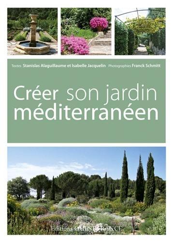 CREER SON JARDIN MEDITERRANEEN
