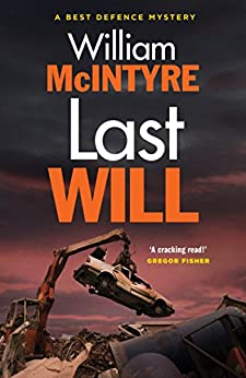 Last Will (Best Defence Mystery) by [McIntyre, William]