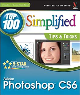 Cheap Adobe Photoshop CS6 Top 100 Simplified Tips and Tricks