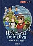 Die Handball-Detektive: Alarm in der Arena