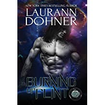 Burning Up Flint (Cyborg Seduction Book 1) (English Edition)