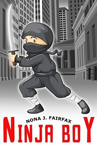 Fairfax Sammlung (Ninja Boy (Ninja Daytime Naps and Bedtime Stories) (English Edition))
