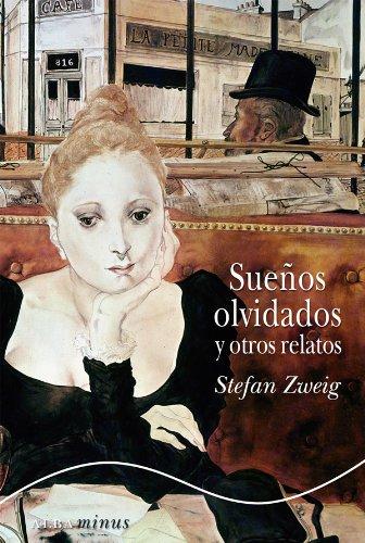 Sueños olvidados y otros relatos (Clasicos Modernos) por Stefan Zweig