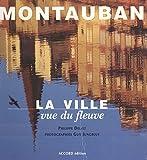 Montauban, la ville vue du fleuve