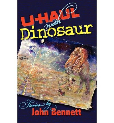 u-haul-with-dinosaur-u-haul-with-dinosaur-by-bennett-john-author-on-apr-12-2012-paperback