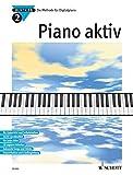 Piano aktiv: Die Methode für Digitalpiano. Band 2. Klavier.