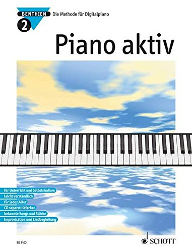 Piano aktiv: Die Methode für Digitalpiano. Band 2. Klavier.