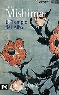 El Templo del Alba par Yukio Mishima