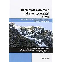 Trabajos de corrección hidrológico-forestal