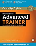 Advanced Trainer. Six Practice Tests with answers and downloadable audio: Second edition
