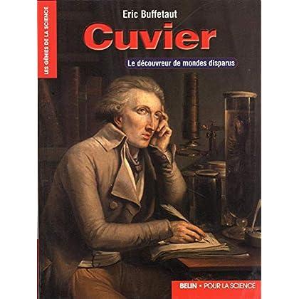 Cuvier. Le découvreur de mondes disparus