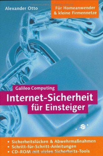 Internet-Sicherheit für Einsteiger (Galileo Computing)