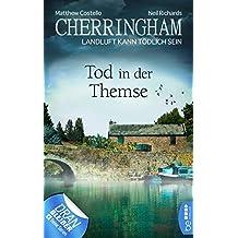 Cherringham - Tod in der Themse: Landluft kann tödlich sein (Ein Fall für Jack und Sarah 29)