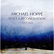 Michael Hoppe - Peace And Reconciliation