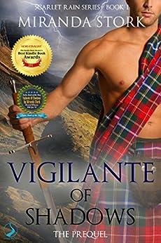 Vigilante Of Shadows (Scarlet Rain Series, Book 1) by [Stork, Miranda]
