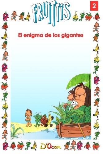 El enigma de los gigantes: Volume 2 (Fruittis)