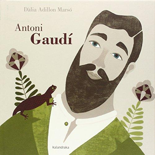 Antoni Gaudí (Libros para soñar) de Dàlia Adi (1 mar 2015) Tapa blanda