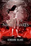 [Girl of Nightmares] (By: Kendare Blake) [published: June, 2014]