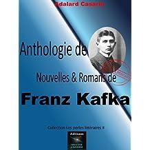 Anthologie de Nouvelles & Romans de Franz Kafka (Les perles littéraires t. 2)