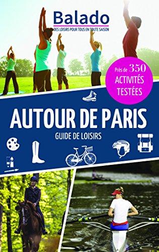 Guide Balado Autour de Paris