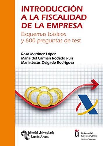 Introducción a la Fiscalidad de la Empresa (Manuales) por Rosa Martínez López