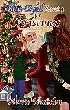 A Blue-Eyed Santa for Christmas (Sunrise Valley Romances Book 1)
