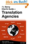 The Savvy Client's Guide to Translati...