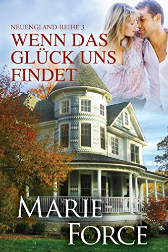 Buchseite und Rezensionen zu 'Wenn das Glück uns findet (Neuengland-Reihe 3)' von Marie Force