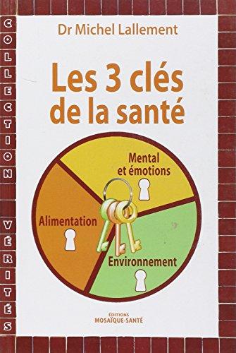 Les trois clés de la santé