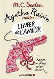 Agatha Raisin enquête 11 - L'enfer de l'amour (A.M. ROM.ETRAN)
