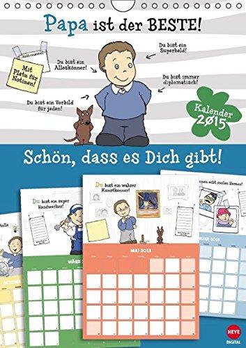 Papa ist der Beste - Planer (Wandkalender 2015 DIN A4 hoch): Kalenderplaner-Geschenk für den besten Papa der Welt! (Monatskalender, 14 Seiten) (CALVENDO Spass) (2015 Monatskalender Planer)