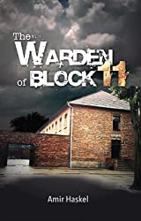 Holocaust Stories: The Warden of Block 11 (Holocaust Books) (English Edition)