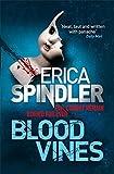Blood Vines by Erica Spindler (2010-10-28)