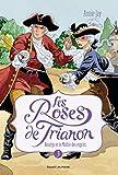 ROSELYS ET LE MAITRE DES ESPRITS , TOME 3 : LES ROSES DU TRIANON