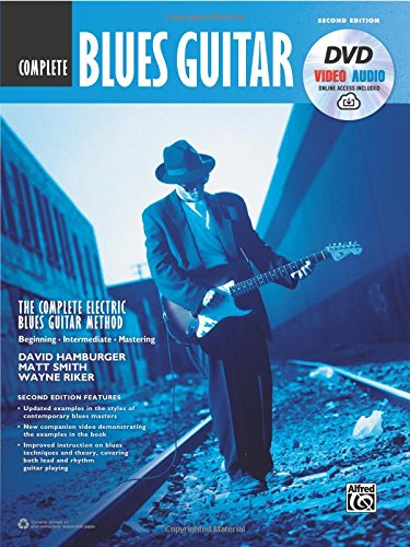 The Complete Blues Guitar Method Complete Edition: Book, DVD & Online Audio & Video