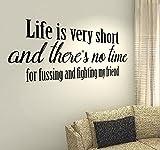 Life ist sehr kurz und es gibt keine Zeit für die Kleinkrieg und Fighting My Friend–Family Kids Home Love Zitat Wand Vinyl Aufkleber Aufkleber Art Decor DIY