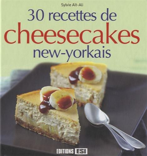 30 recettes de cheesecakes new-yorkais