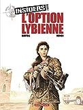 Insiders - Saison 2 - tome 4 - L'Option libyenne