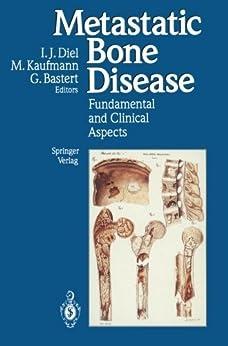 Metastatic Bone Disease: Fundamental And Clinical Aspects por Ingo J. Diel epub