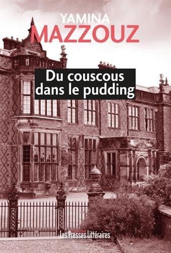 Du couscous dans le pudding