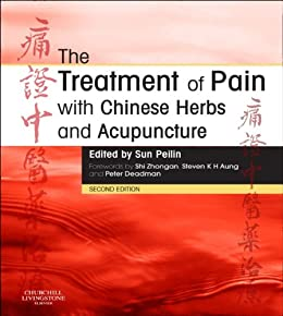 The Treatment of Pain with Chinese Herbs and Acupuncture von [Sun, Peilin]